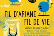 Billets gratuits pour le spectacle théâtral et musical: Fil d'Ariane, fil de vie