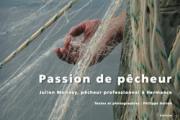 """Journée portes ouvertes & après-midi autour du livre """"Passion de pêcheur"""" de Philippe Herren"""